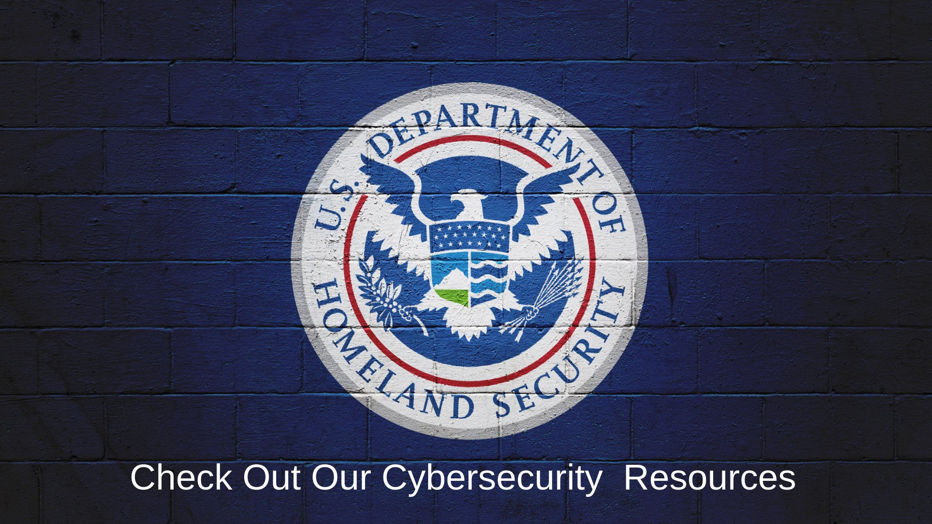 Check Out Our Cybersecurity Resources
